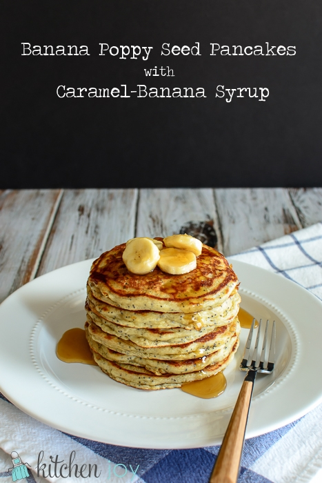 Banana Poppy Seed Pancakes with Caramel-Banana Syrup