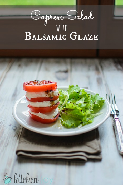 Caprese Salad with Balsamic Glaze - Kitchen Joy
