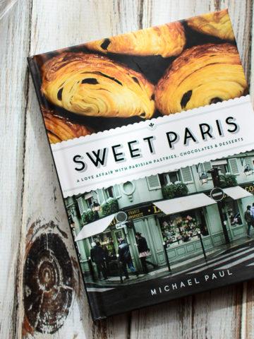 A Visit to Paris & A New Cookbook - Kitchen Joy