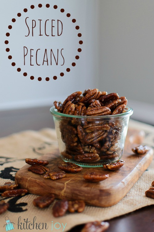 Spiced Pecans - Kitchen Joy
