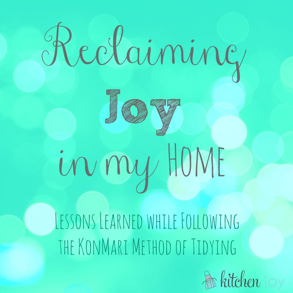 Reclaiming Joy in my Home - Kitchen Joy